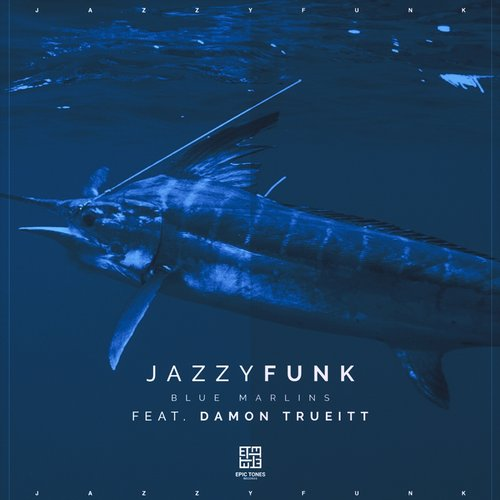 JazzyFunk – Blue Marlins [JF01]